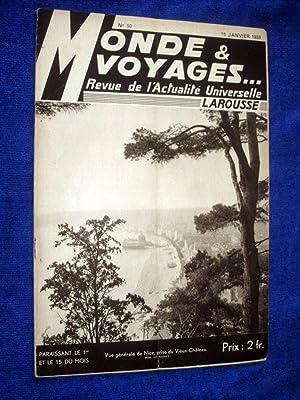 Monde et Voyages. No 50, 15 Janvier 1933, Revue de l'Actualité Universelle. includes ...
