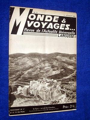 Monde et Voyages. No 51, 1er Fevrier 1933, Revue de l'Actualité Universelle. includes ...