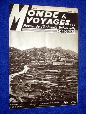 Monde et Voyages. No 53, 1er Mars. 1933, Revue de l'Actualité Universelle. includes ...