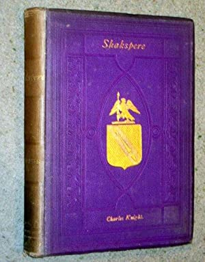 The Pictorial Edition of the Works of: Shakespeare, William. Shakspeare,