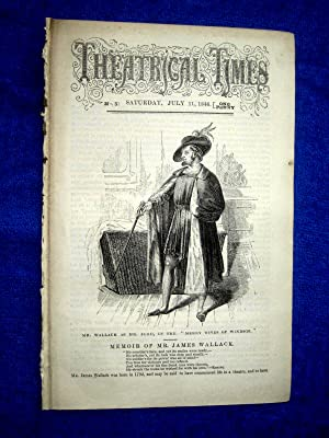 Theatrical Times, No 5, July 11 1846. Lead Article & Picture - Memoir of Mr James Wallack. ...