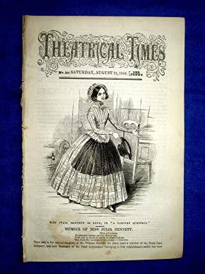Theatrical Times, No 10 August 15 1846. Lead Article & Picture - Memoir of Miss Julia Bennett, ...