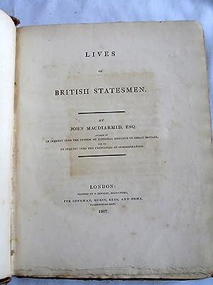 Lives of British Statesmen. (Thomas More, Thomas Wentworth, Edward Hyde, ): Macdiarmid, John.
