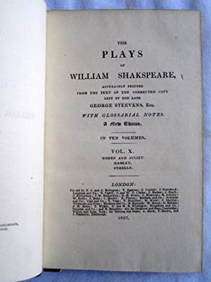 The Plays of William Shakspeare Accurately printed from the text of the corrected copy left by the ...