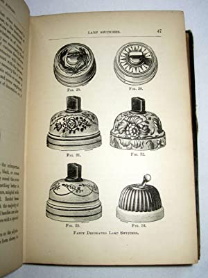 Practical Electrical Light Fitting.A Treatise on the Wiring and Fitting-Up of Buildings Deriving ...