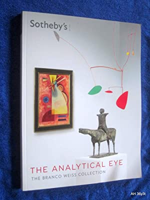 The Analytical Eye, The Branco Weiss Collection.2013. Sotheby's Catalogue.: Sotheby & Co. ...