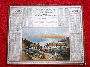 Almanach Des Postes et des Telegraphes, Calendrier, 1921. Avec Carte Postale Télé...