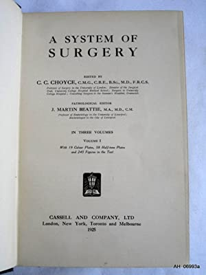 A System of Surgery, in 3 volumes. Complete Set.: Choyce, C. C. & Beattie, J. Martin