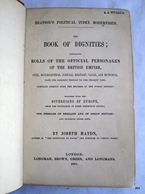 The Book of Dignities. Containing Rolls of Official Personages of British Empire, Civil, ...