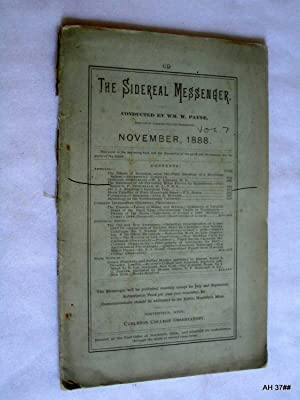 The Sidereal Messenger. Vol 7. No 9. November 1888. (A Monthly Review of Astronomy.): Payne, ...