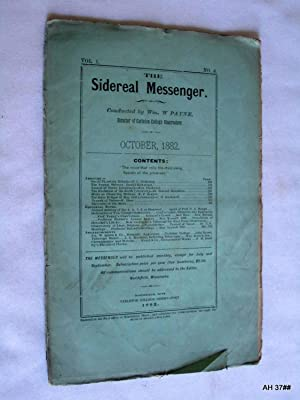 The Sidereal Messenger. Vol 1. No 6. October 1882. (A Monthly Review of Astronomy.): Payne, William...