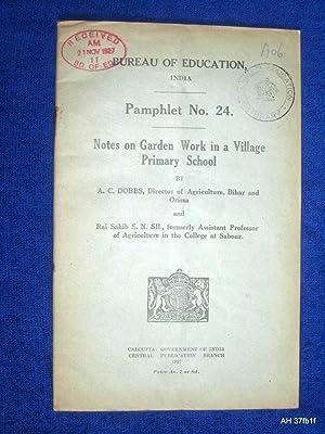 Bureau of Education, India. Pamphlet No 24. Education at Jamshedpur.: Bureau of Education, Dobbs, A...