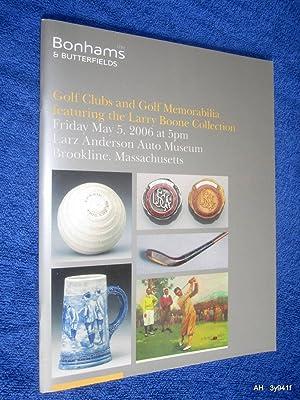 Golf Clubs and Golf Memorabilia Featuring the: Bonhams & Butterfields.