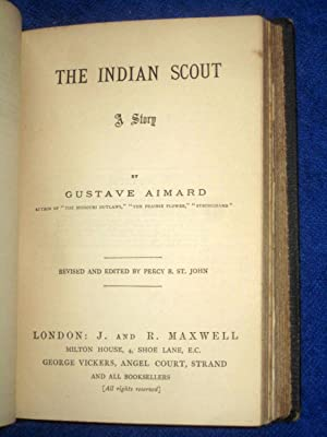 Aimard's Indian Tales III, containing Missouri Outlaws, The Prairie Flower, The Indian Scout, ...