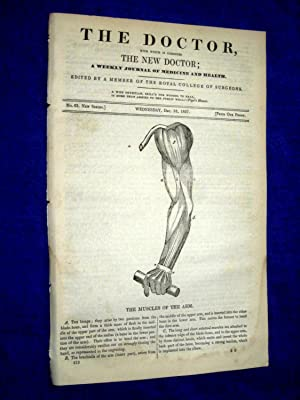 The Doctor. 13 December 1837. A Weekly Journal of Medicine and Health. includes Muscles of the Arm,...