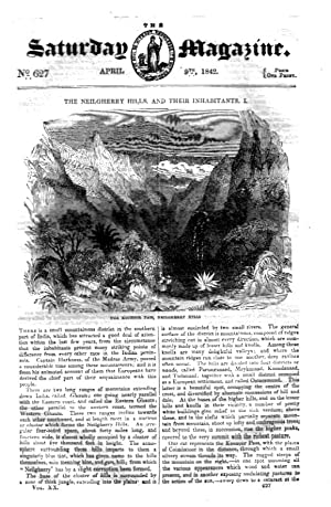 The Saturday Magazine No 627, NEILGHERRY HILLS (Part 1) ,India, Koonoor Pass + The Common Mangle, ...