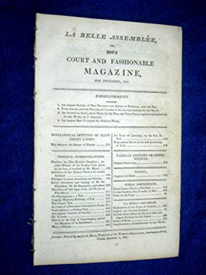 La Belle Assemblée or, Bell's Court and Fashionable Magazine, for November 1807.: Bell,...
