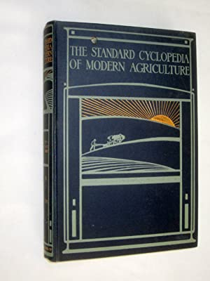 The Standard Cyclopedia of Modern Agriculture and Rural Economy. Complete 12 Volume Set in ...
