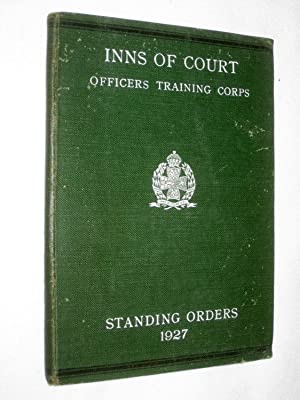 The Inns of Court Officers Training Corps, Standing Orders 1927.