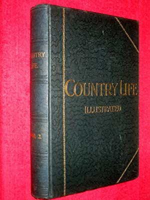 Country Life. Magazine. Vol 8, VIII, 7th July to 22nd December 1900, Nos 183 to 207. The Journal ...