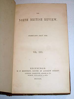 The North British Review, Feb - May 1859, Vol XXX, No LIX & LX. (inc Fiji & Fijians, De La ...