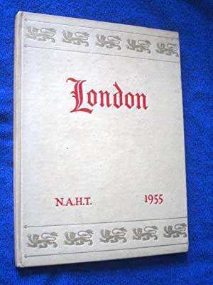 London N.A.H.T. Whitsuntide 1955. National Association of Head Teachers Conference.: National ...