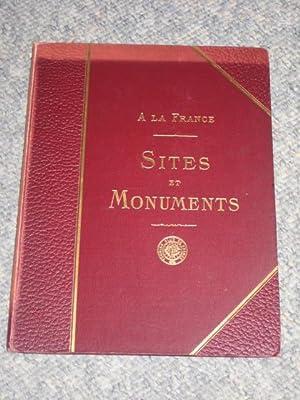 A LA FRANCE. SITES et MONUMENTS. JURA, DOUBS - JURA - HAUTE SAONE.: RECLUS, ONESIME.