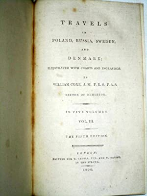 Travels Into Poland, Russia, Sweden, and Denmark. Illustrated with Charts and Engravings. Vol III ...