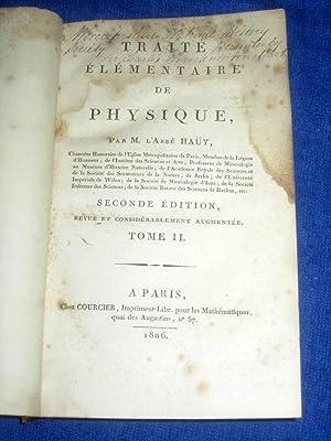 Traité Élémentaire de Physique. Tome II.: Hauy, M. l'Abbé