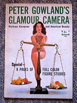 A Fawcett How-to Book 430. PETER GOWLAND'S GLAMOUR CAMERA Portrays European and American ...