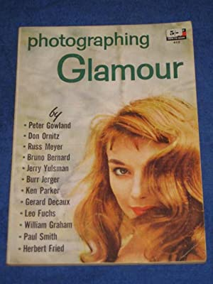 A Fawcett How-to Book 412. PHOTOGRAPHING GLAMOUR.: Gowland, Peter Etc.
