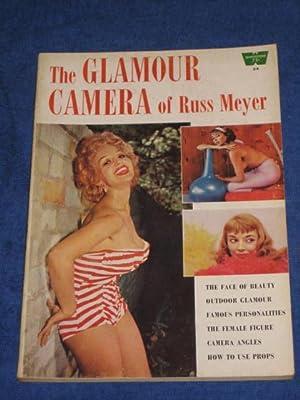 A Whitestone Book 24. The Glamour Camera of Russ Meyer: Russ Meyer