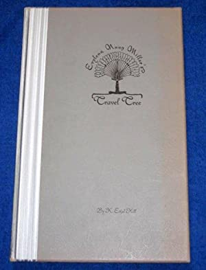 Evylena Nunn Miller's Travel Tree. Poems by Beulah May: Hill, K. Ethel