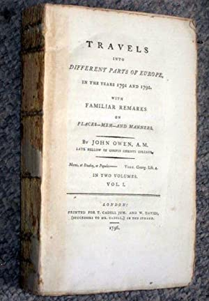 TRAVELS INTO DIFFERENT PARTS OF EUROPE, IN THE YEARS 1791 AND 1792 with familiar remarks on ...