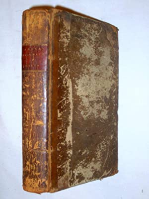 The Annual Biography and Obituary for the Year 1817. Vol I. Pt I Memoirs of Celebrated Men Who Have...
