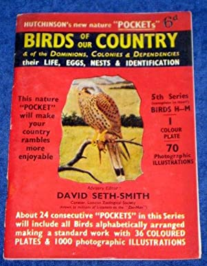 Birds of Our Country and of the Dominions, Colonies and Dependencies - Their Life, Eggs, Nests and ...