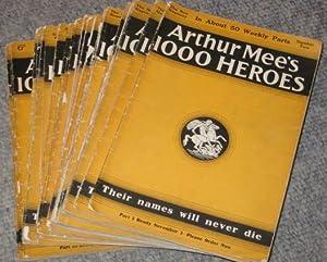 Arthur Mee's 1000 Heroes. Number 1,2,3,4,5,6,8,9,10,12,13,14,16,17,18,19,20,21,22,24,25,26,27. Price: Arthur Mee