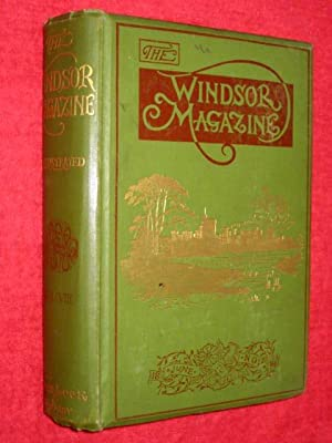 The Windsor Magazine, An Illustrated Monthly for Men and Women, Vol 8. June 1898 to Nov 1898.
