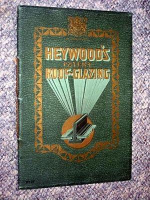 Heywood's Patent Roof-Glazing.: Heywood, Gerald G.P
