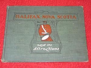 HALIFAX, NOVA SCOTIA, and its Attractions.