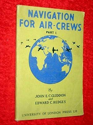 Navigation For Air-Crews Part 1: Gliddon, John E