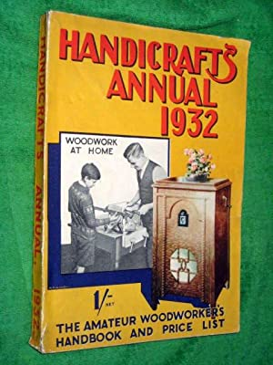 Handicrafts Annual 1932 the Amateur Woodworker's Handbook and Price List. 1932 Catalogue.