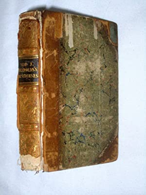 Sir Joshua Reynold's Discourses (Vol 1), + Discourses at the Royal Academy. (Vol II): Reynolds...