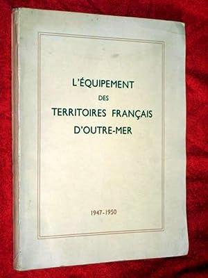 L'Équipement des Territoires Français d'Outre-mer, Aperçu des r&...