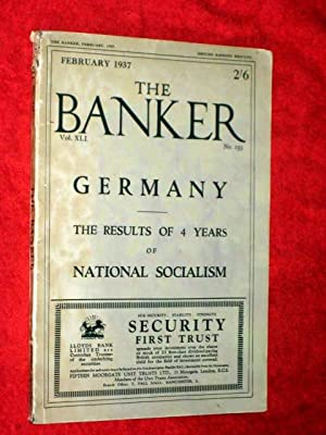 The Banker, February 1937. Germany - the Results of 4 Years of Socialism.