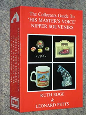 The Collector's Guide to His Master's Voice: Edge, Ruth and