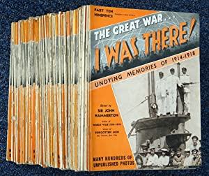 The Great War. I Was There !: Hammerton, John