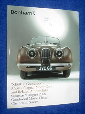 XK60 at Goodwood, A Sale of Jaguar Motor Cars and Related Automobilia, Saturday 9 August 2008, ...