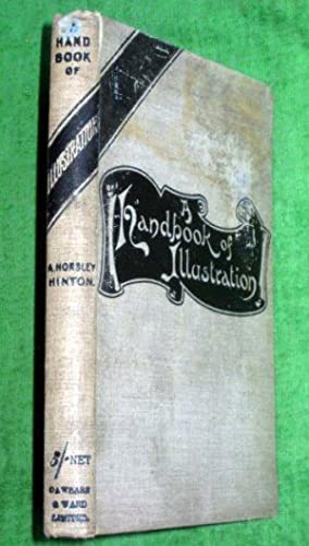 A Handbook of Illustration: Hinton, A. Horsley