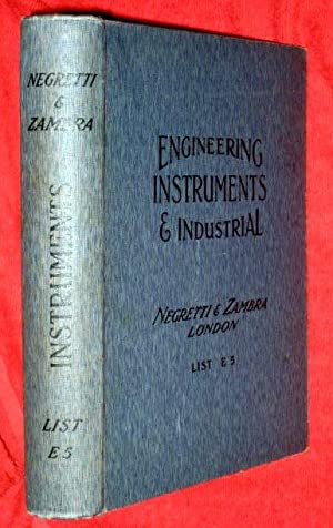 Engineering and Industrial Instruments By Negretti and Zambra Scientific Instrument Makers. ...